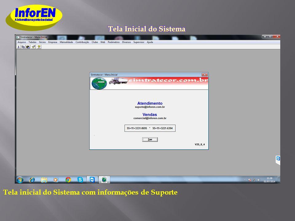 Tela inicial do Sistema com informações de Suporte