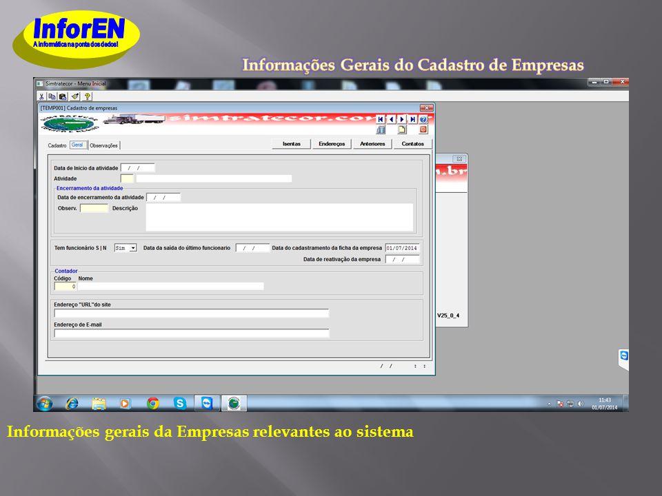 Informações gerais da Empresas relevantes ao sistema