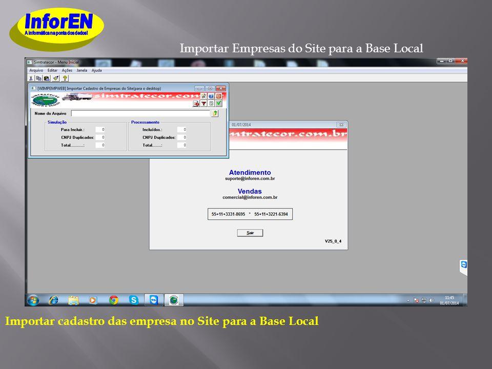 Importar Empresas do Site para a Base Local Importar cadastro das empresa no Site para a Base Local