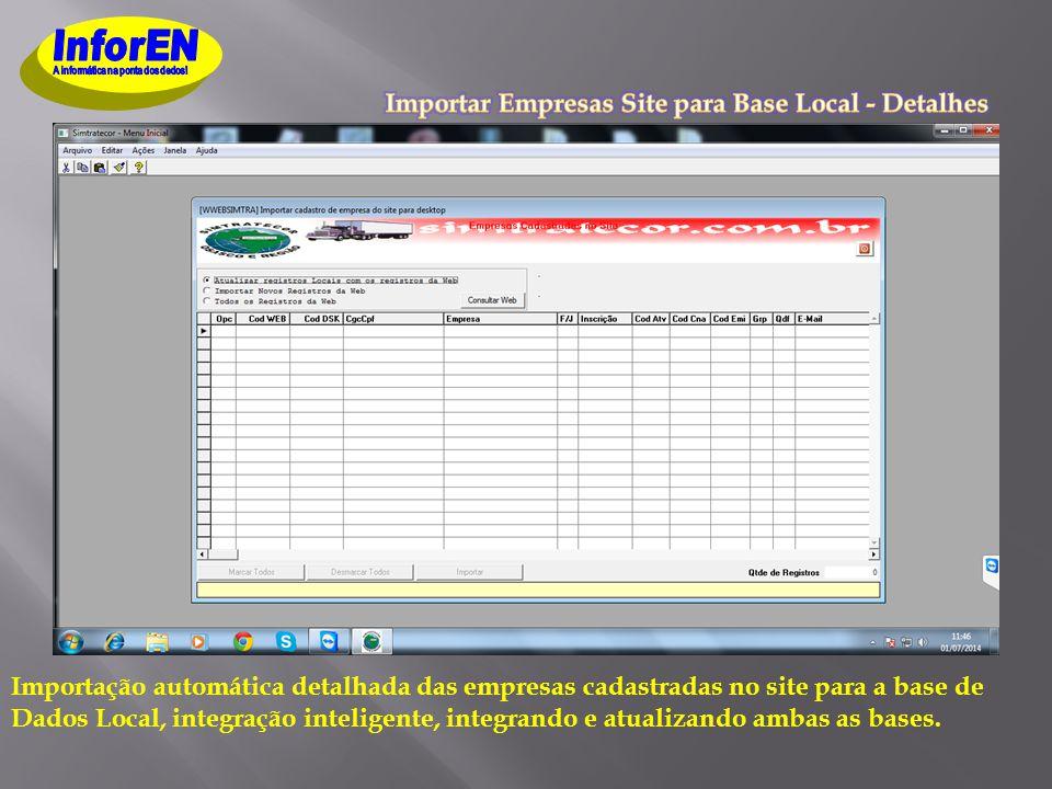 Importação automática detalhada das empresas cadastradas no site para a base de Dados Local, integração inteligente, integrando e atualizando ambas as bases.