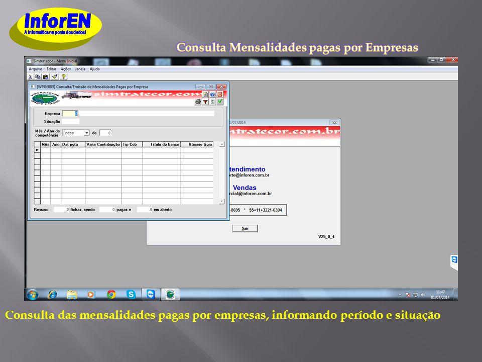Consulta das mensalidades pagas por empresas, informando período e situação