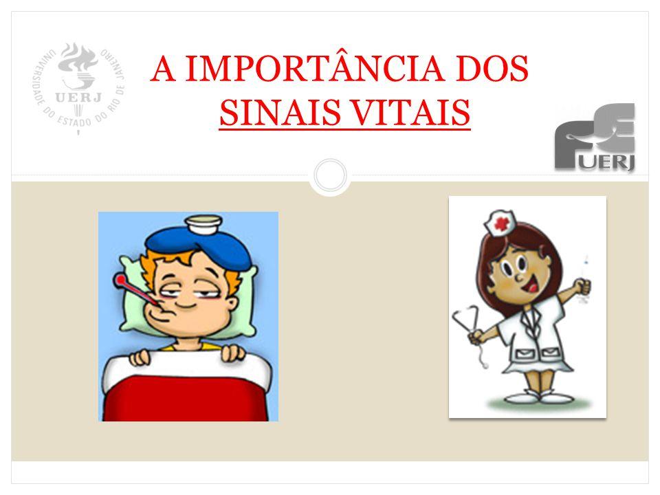 A IMPORTÂNCIA DOS SINAIS VITAIS