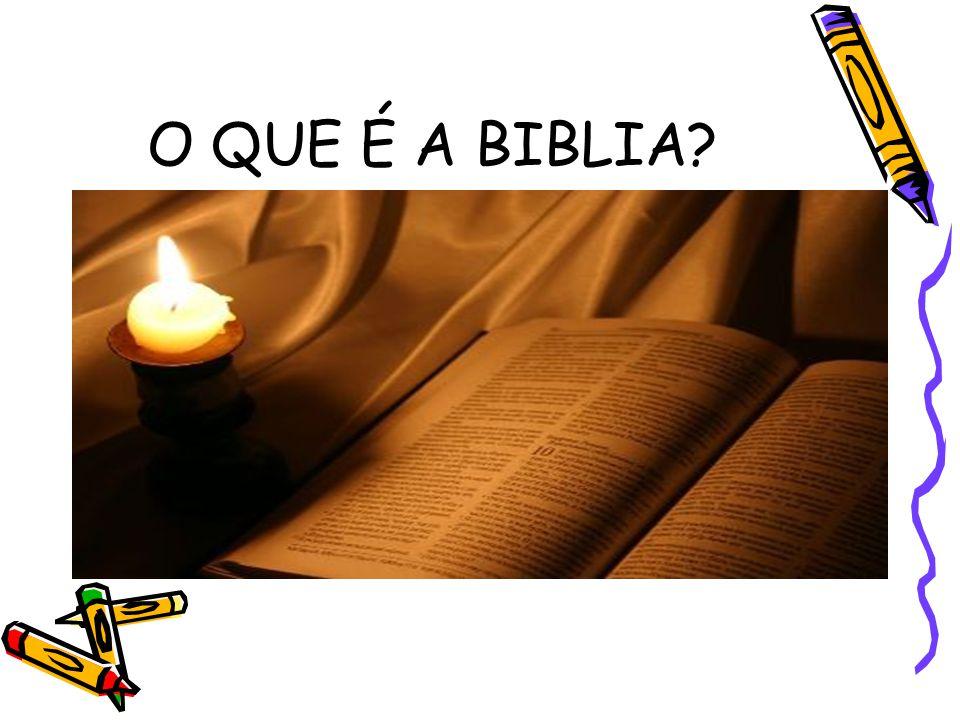 O QUE É A BIBLIA?