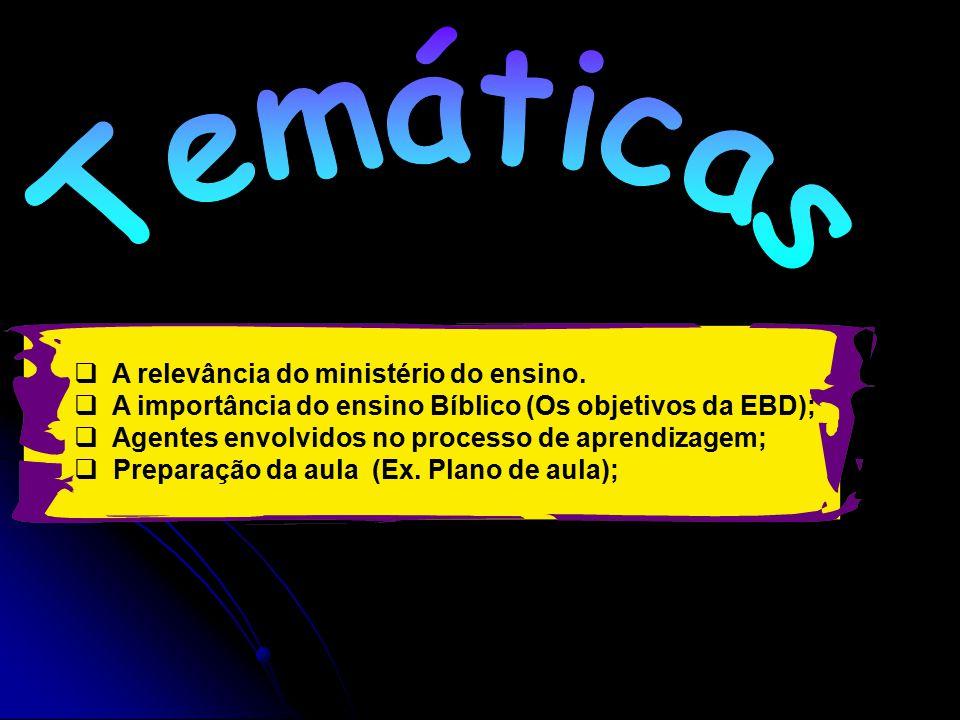  A relevância do ministério do ensino.