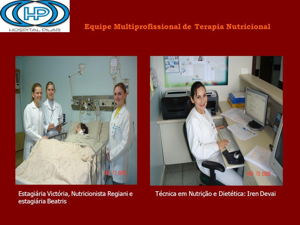 Estagiária Victória, Nutricionista Regiani e estagiária Beatris Técnica em Nutrição e Dietética: Iren Devai