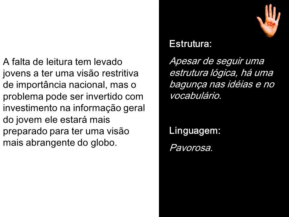 introdução TemaTeseConhecimento Você transforma-se em vc ; também , tb ; não , naum ..
