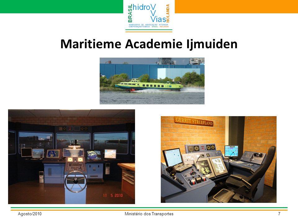 Maritieme Academie Ijmuiden Agosto/2010Ministério dos Transportes7