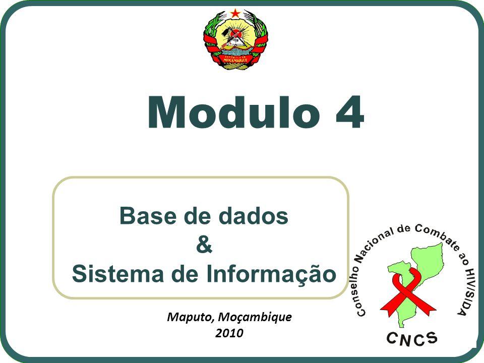 Tópicos do Modulo: 1.Base de dados 2. Inserção de informação obtida aos vários níveis 3.