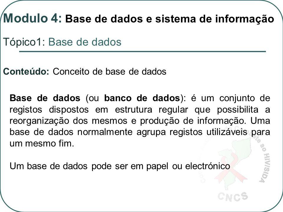 Tópico 4 - Análise de Resultados Modulo 4: Base de dados e sistema de informação