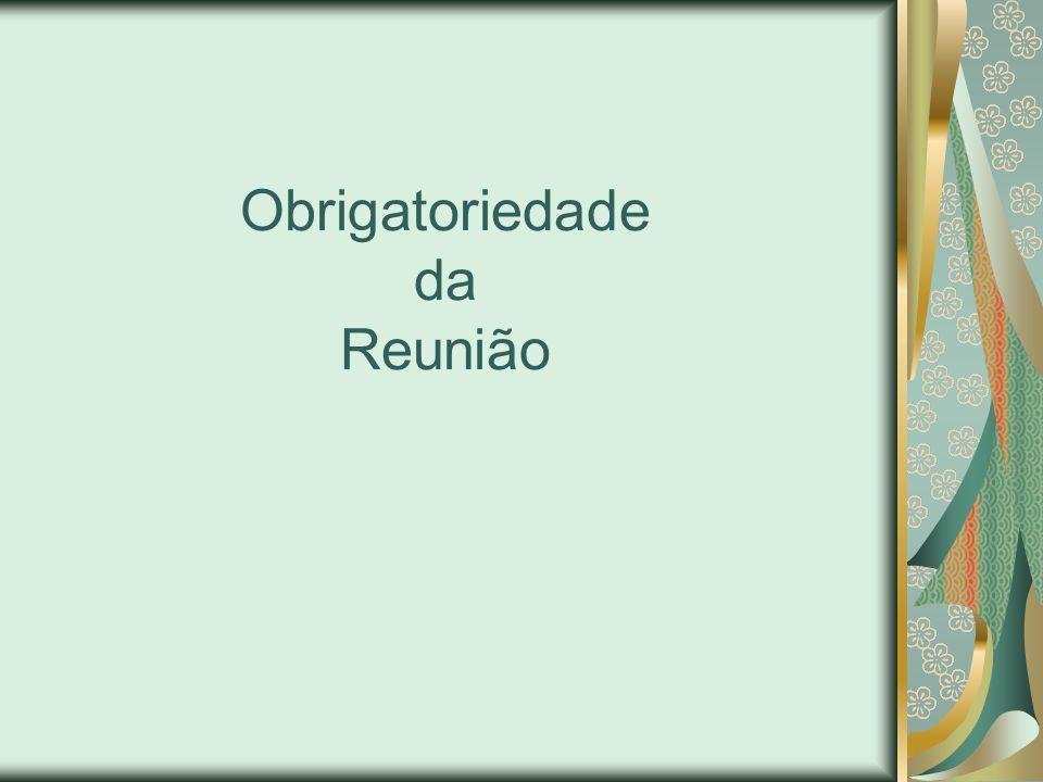 Reunião Prévia não pode:
