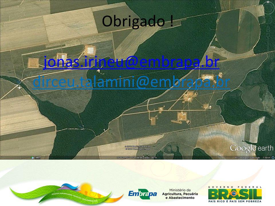 Obrigado ! jonas.irineu@embrapa.br dirceu.talamini@embrapa.br