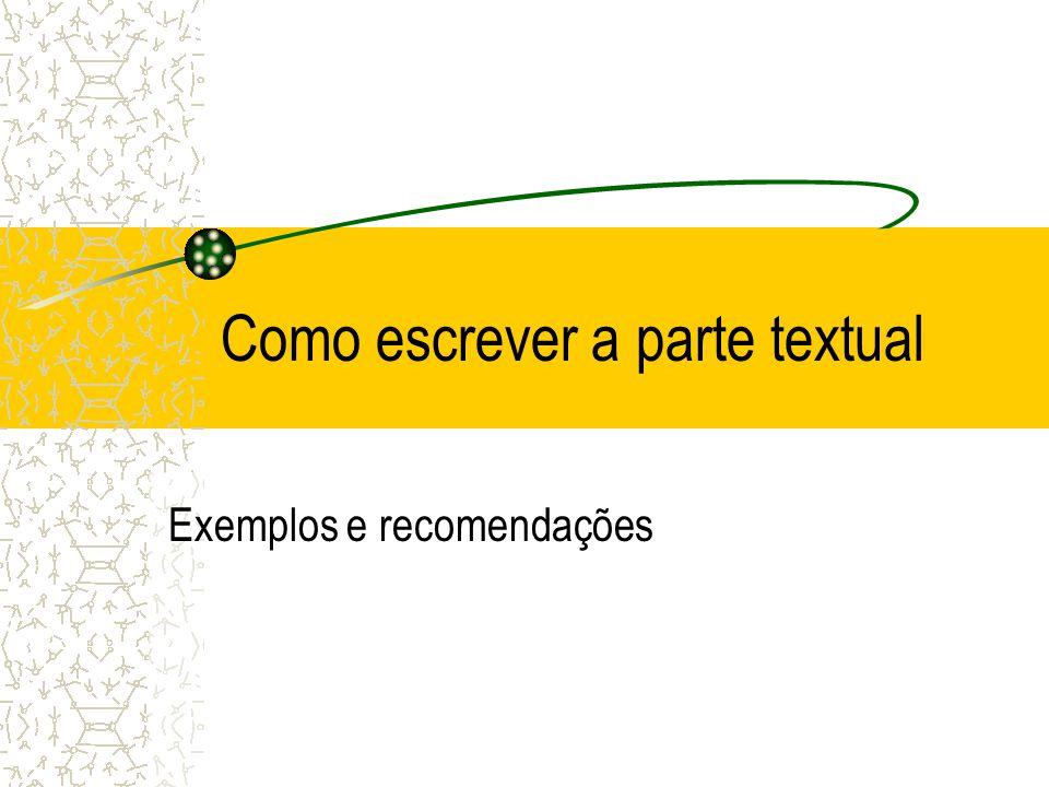 Como escrever a parte textual Exemplos e recomendações