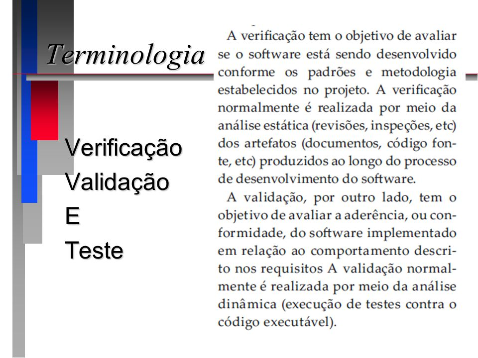 Terminologia VerificaçãoValidaçãoETeste