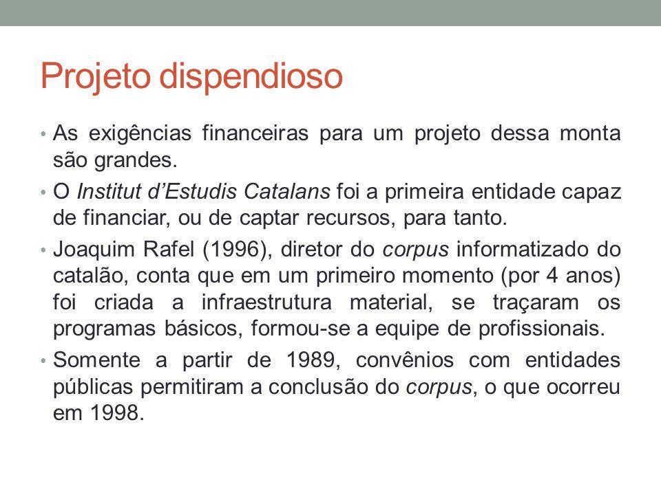 Corpus textual informatizado da língua catalã Abarca um período de quase 150 anos, de 1833 a 1988.