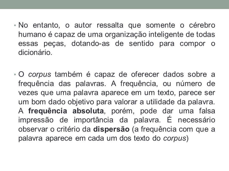 Recomendação do autor Desconfiar dos dados do corpus.