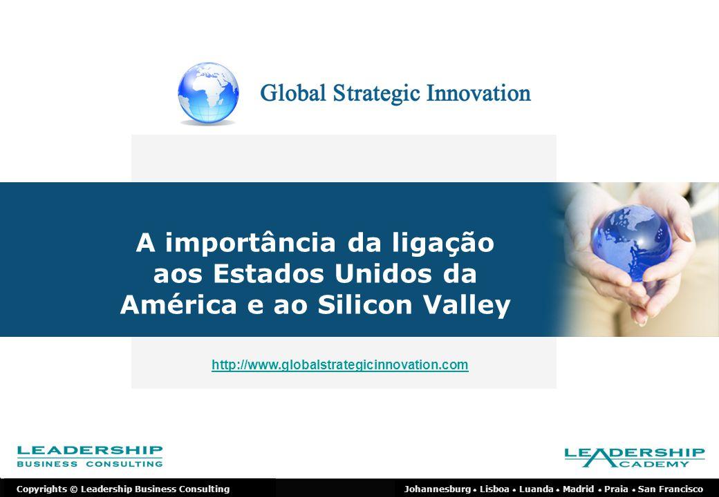 2 Os Estados Unidos da América são o maior e mais significante mercado no mundo.