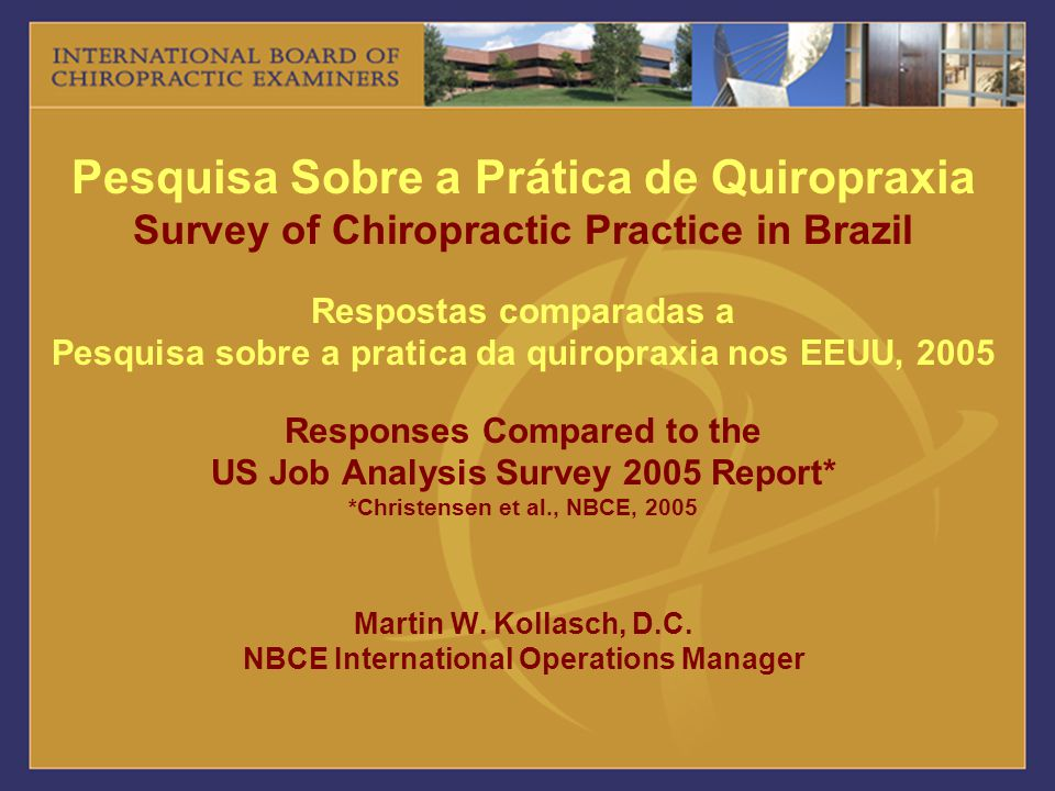 Conclusions / Conclusões The survey results reveal that there is great similarity in the types and frequencies of conditions seen by chiropractors in the US and Brazil.