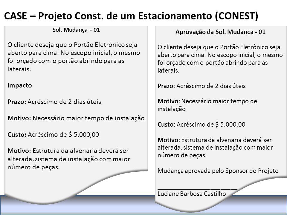 CASE – Projeto Const.de um Estacionamento (CONEST) Sol.