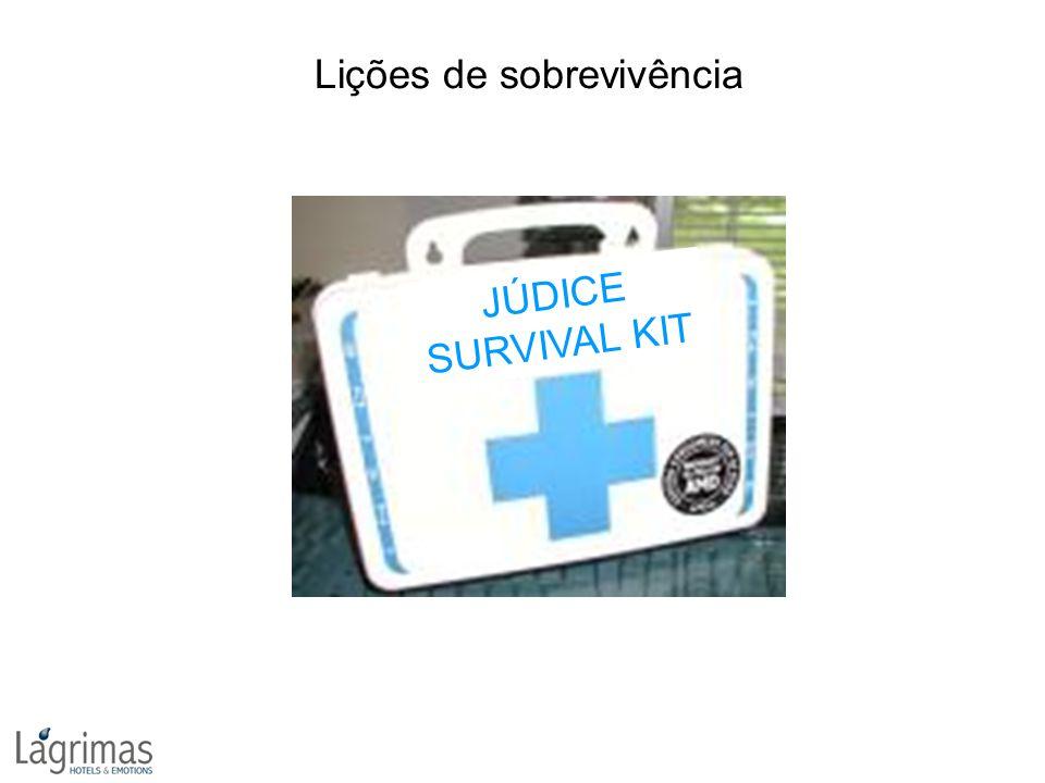 JÚDICE SURVIVAL KIT Lições de sobrevivência
