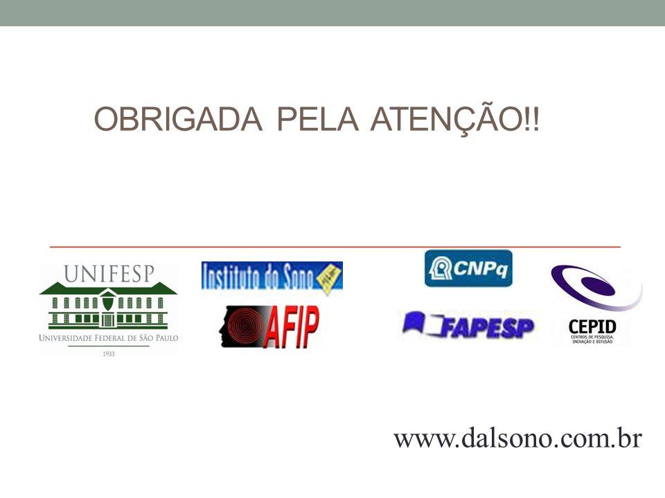 OBRIGADA PELA ATENÇÃO!! www.dalsono.com.br