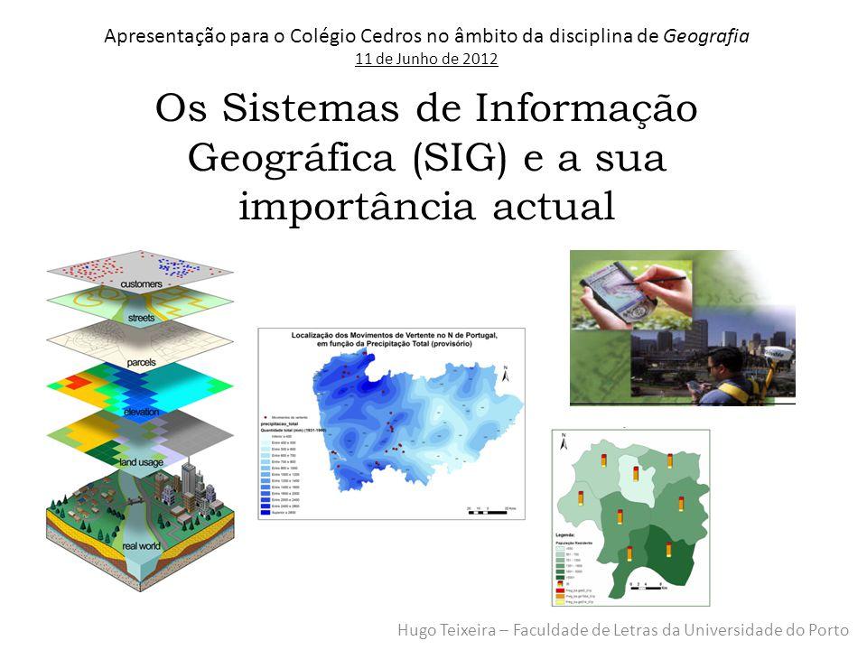 O que são os SIG's São Ferramentas computacionais que: -Permitem integração e manipulação de informação diversa -Estão vocacionadas para a análise de problemas de natureza espacial/física -Utilizam uma análise multi-escalar (global, regional e/ ou local).