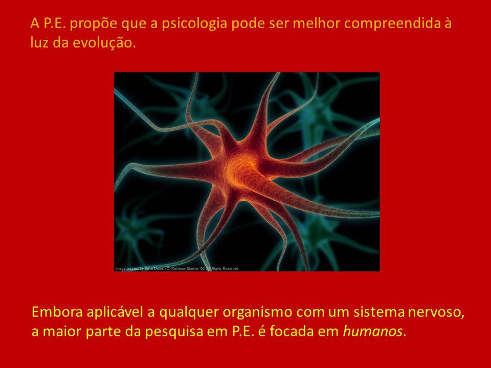 Embora aplicável a qualquer organismo com um sistema nervoso, a maior parte da pesquisa em P.E. é focada em humanos. A P.E. propõe que a psicologia po