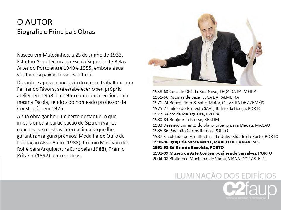 O AUTOR Biografia e Principais Obras Nasceu em Matosinhos, a 25 de Junho de 1933. Estudou Arquitectura na Escola Superior de Belas Artes do Porto entr