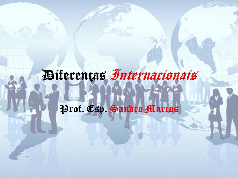Diferenças Internacionais A contabilidade, por ser uma ciência social aplicada, é fortemente influenciada pelo ambiente em que atua.