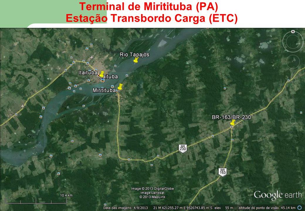 46 Terminal de Miritituba (PA) Estação Transbordo Carga (ETC)
