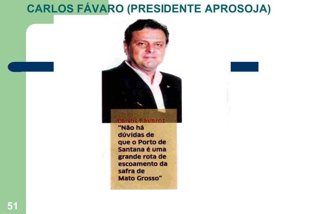 51 CARLOS FÁVARO (PRESIDENTE APROSOJA)