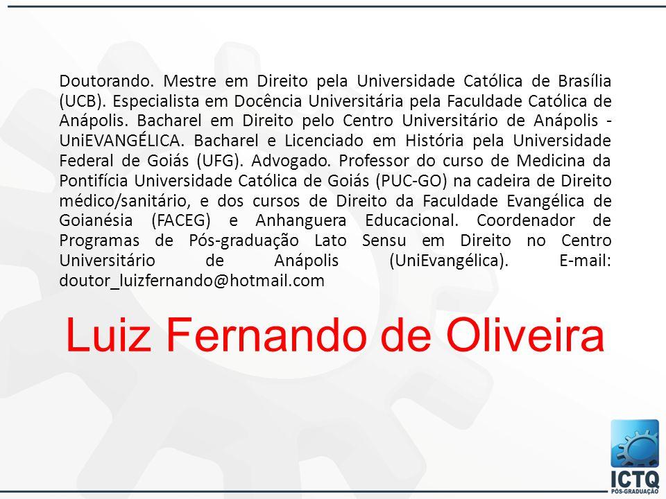Doutorando. Mestre em Direito pela Universidade Católica de Brasília (UCB). Especialista em Docência Universitária pela Faculdade Católica de Anápolis