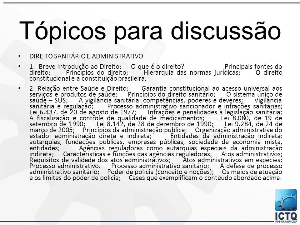 Tópicos para discussão DIREITO SANITÁRIO E ADMINISTRATIVO 1.