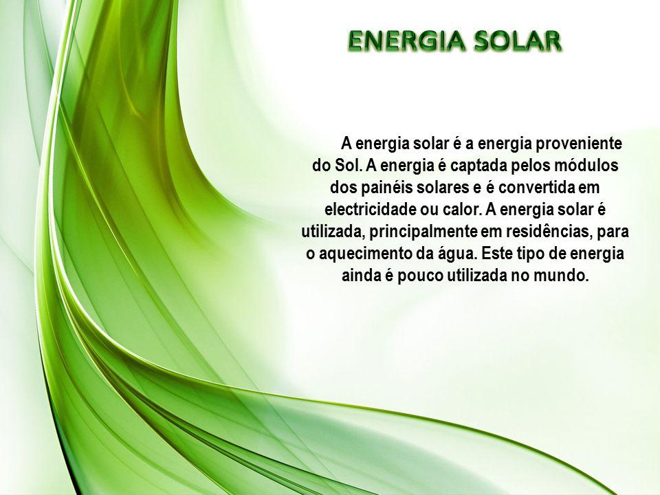A energia solar é a energia proveniente do Sol. A energia é captada pelos módulos dos painéis solares e é convertida em electricidade ou calor. A ener