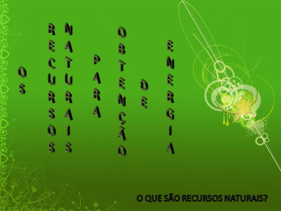Um recurso natural é tudo o que existe na Natureza e que serve para satisfazer as necessidades da Humanidade.