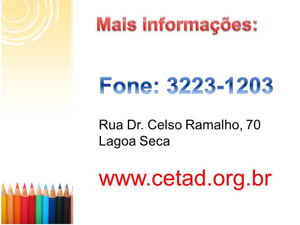 Rua Dr. Celso Ramalho, 70 Lagoa Seca www.cetad.org.br