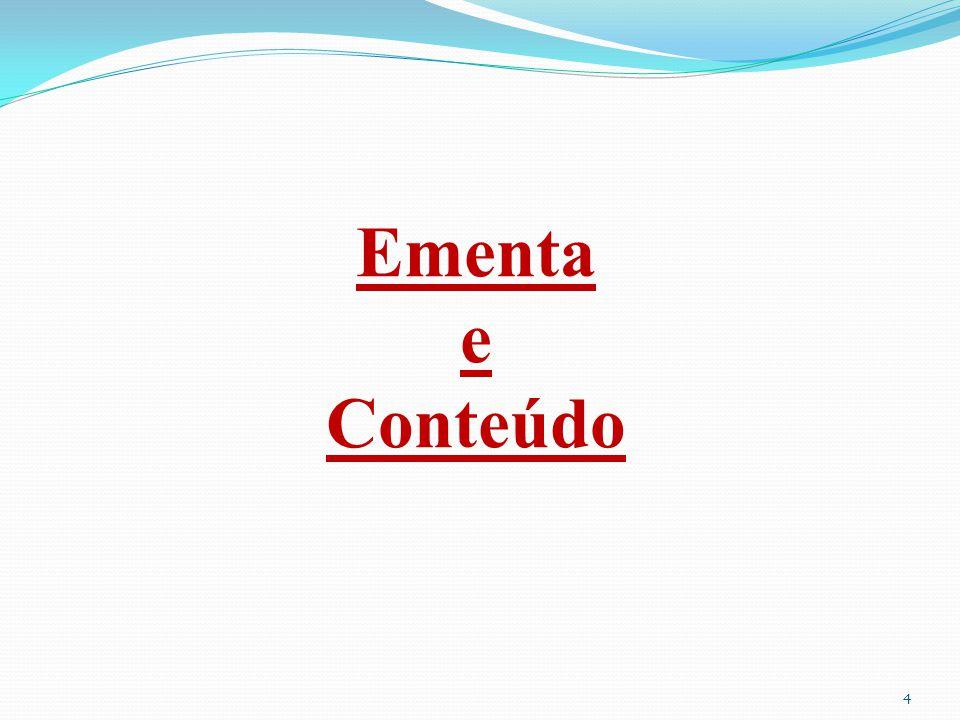 4 Ementa e Conteúdo