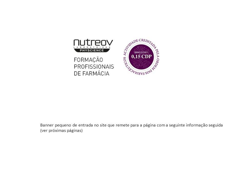 Porto – Bessa Hotel 11/03/2015 Lisboa – Instalações Saninter Grupo 17/03/2015 FORMAÇÕES PARA PROFISSIONAIS DE FARMÁCIA CURSO GERAL NUTREOV Para profissionais de farmácias pretendam melhorar o aconselhamento de suplementos alimentares com as várias soluções da NUTREOV.