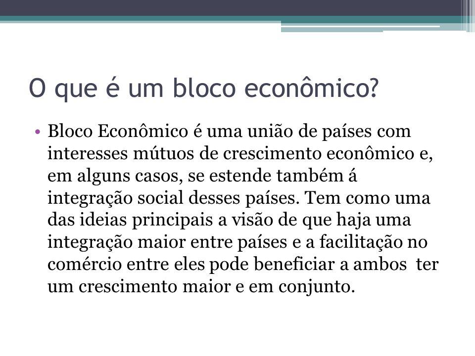 O que é um bloco econômico? Bloco Econômico é uma união de países com interesses mútuos de crescimento econômico e, em alguns casos, se estende também