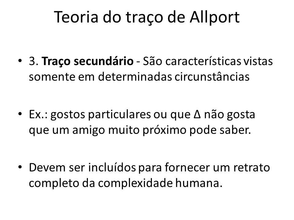 Teoria do traço de Allport 3.
