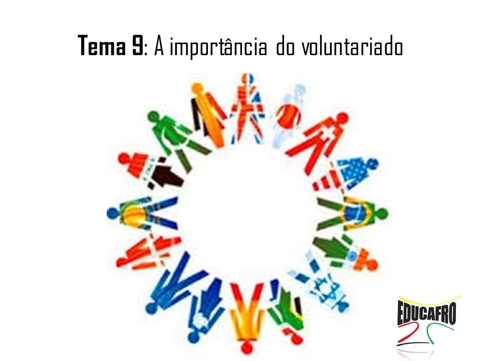 Tema 9 : A importância do voluntariado