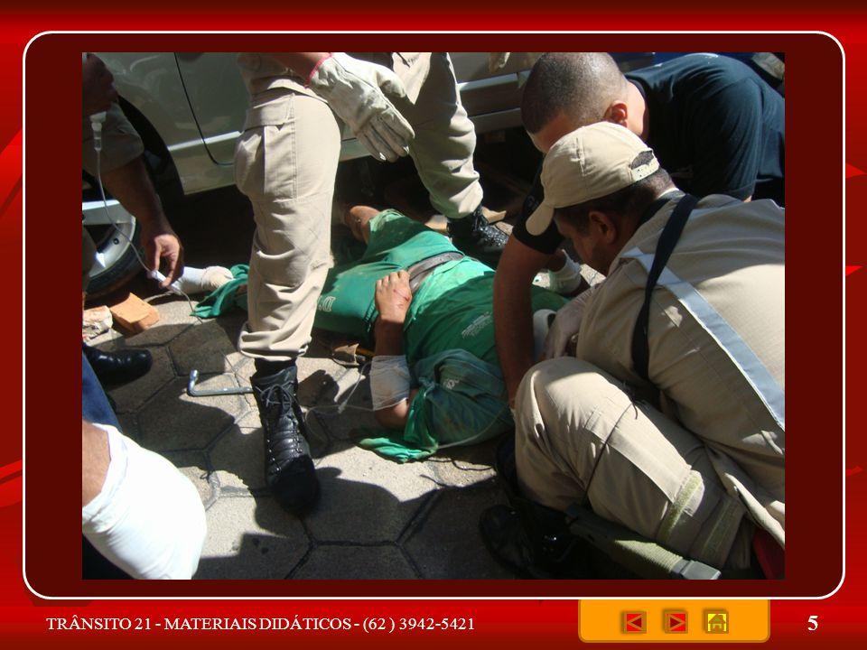 6 Primeiros Socorros - são as providências tomadas no local do acidente, iniciando o atendimento emergencial até a chegada do socorro (especializado).