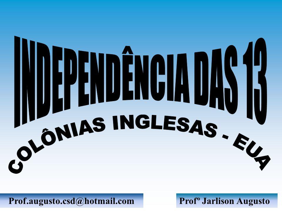 Profº Jarlison AugustoProf.augusto.csd@hotmail.com