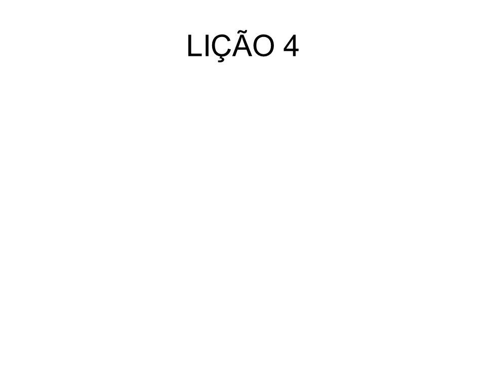 LIÇÃO 4