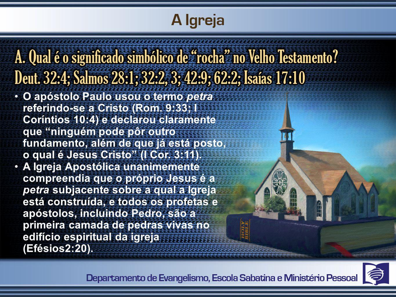 O apóstolo Paulo usou o termo petra referindo-se a Cristo (Rom.