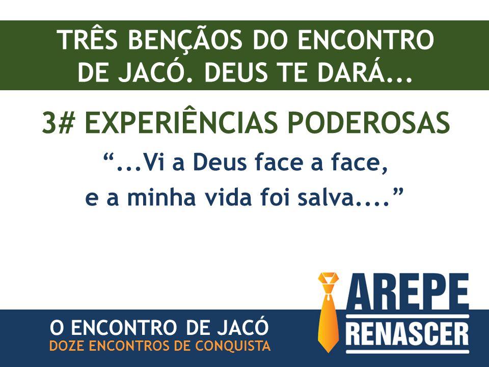 TRÊS BENÇÃOS DO ENCONTRO DE JACÓ.DEUS TE DARÁ...