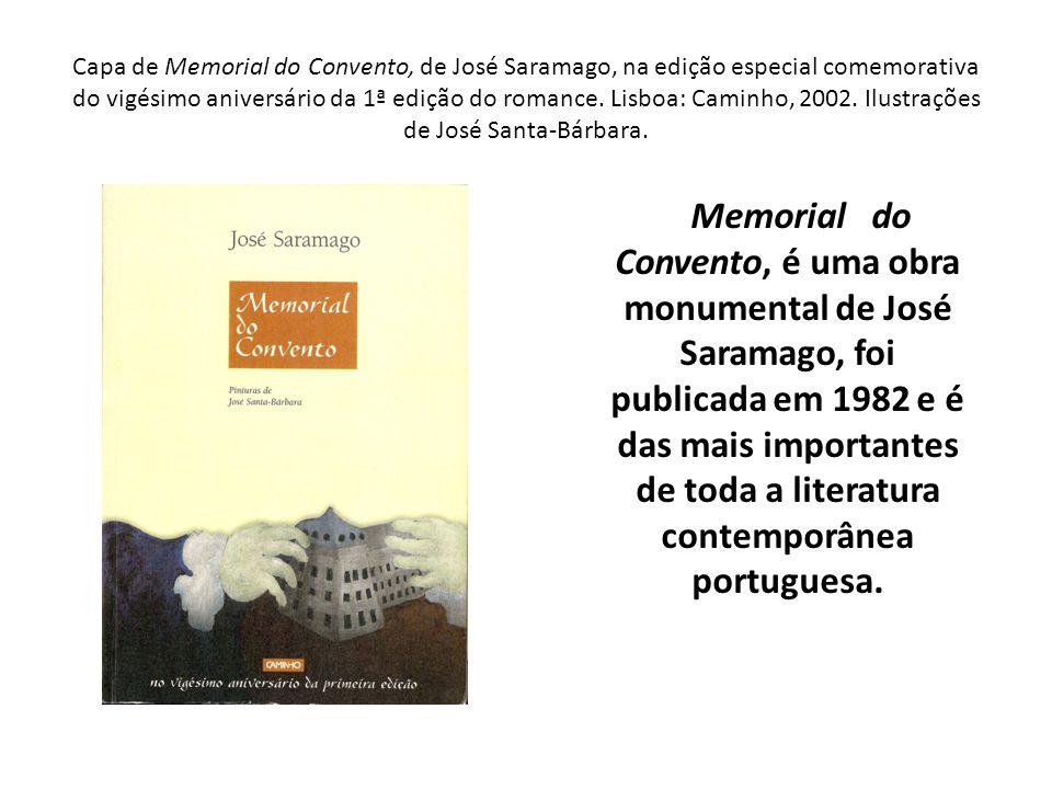Capa de Memorial do Convento, de José Saramago, na edição especial comemorativa do vigésimo aniversário da 1ª edição do romance. Lisboa: Caminho, 2002