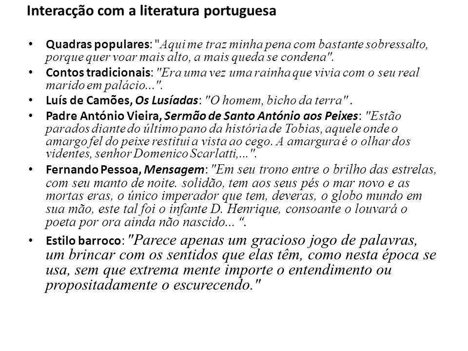 Interacção com a literatura portuguesa Quadras populares: