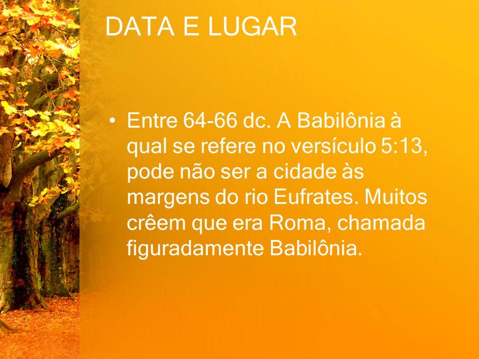 DATA E LUGAR Entre 64-66 dc.