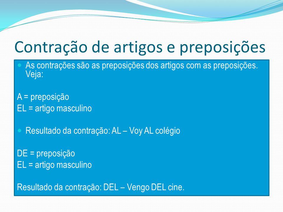 Contração de artigos e preposições As contrações são as preposições dos artigos com as preposições.