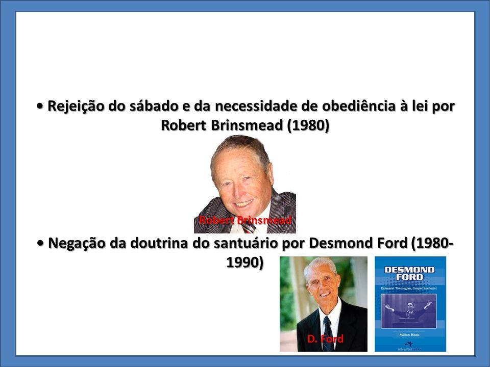 Rejeição do sábado e da necessidade de obediência à lei por Robert Brinsmead (1980) Rejeição do sábado e da necessidade de obediência à lei por Robert